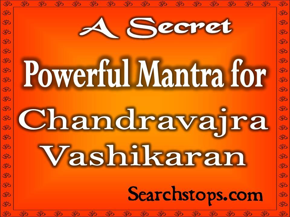 Chandravajra vashikaran mantra