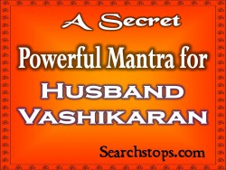 Powerful Vashikaran Mantra For Husband