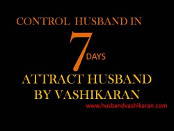 Husband Vashikaran In 7 Days