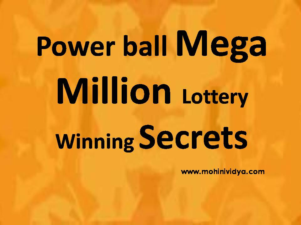 Power ball Mega Million Lottery Winning Secrets