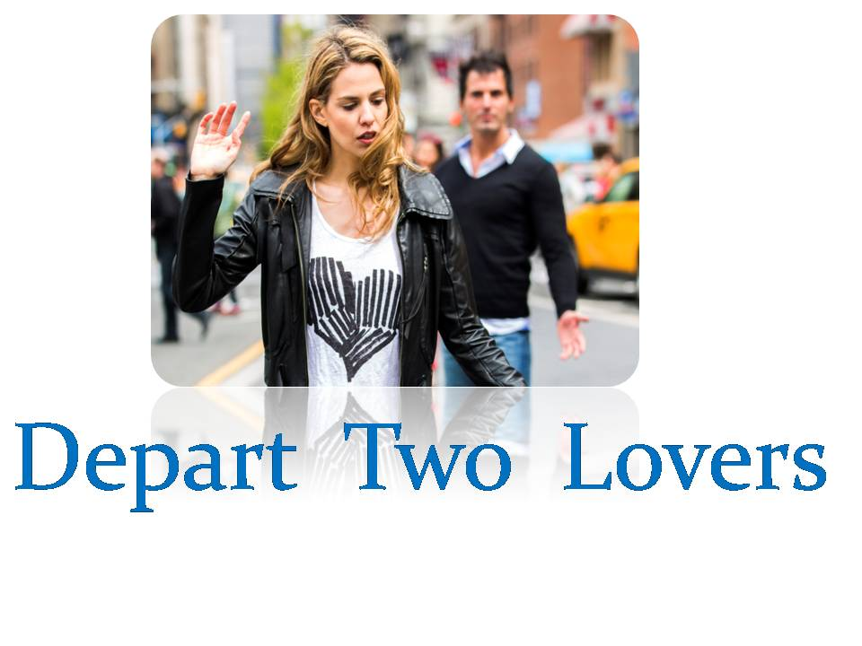Depart Two Lovers By Videshan Mantra